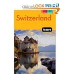 Fodor's Switzerland Travel Guide