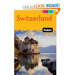 Fodor's Switzerland Travel Guide