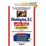 Fodor's Washington DC with Kids Travel Guide
